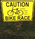 18x24 inch reflective CAUTION: BIKE RACE sign with H-stake - Hughes Park Cycling